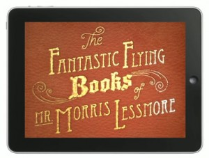 Fantastic Flying Books by Mr Morris Lessmore